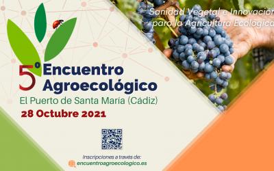Naturcode participará en el V Encuentro Agroecológico sobre 'Sanidad Vegetal e Innovación para la Agricultura Ecológica'